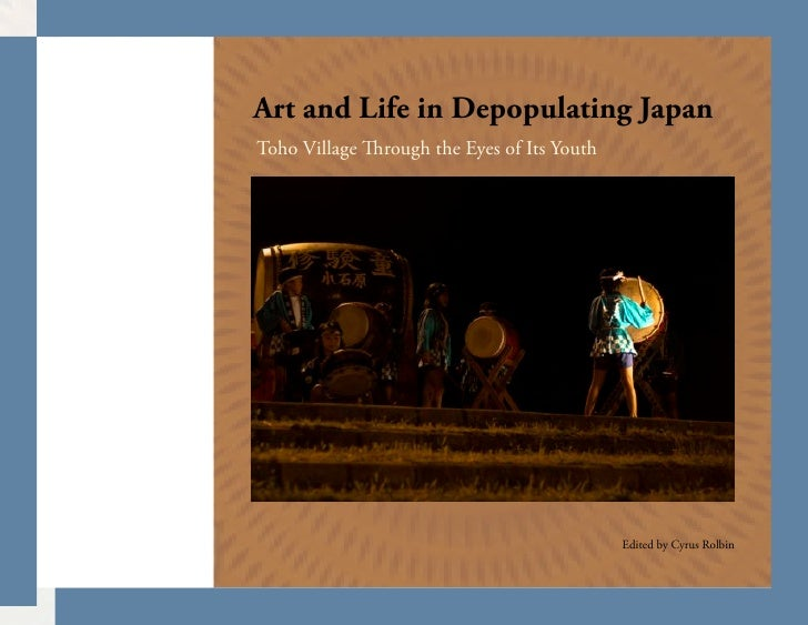 Art and Life in Depopulating Japan Toho Village   rough the Eyes of Its Youth                                             ...