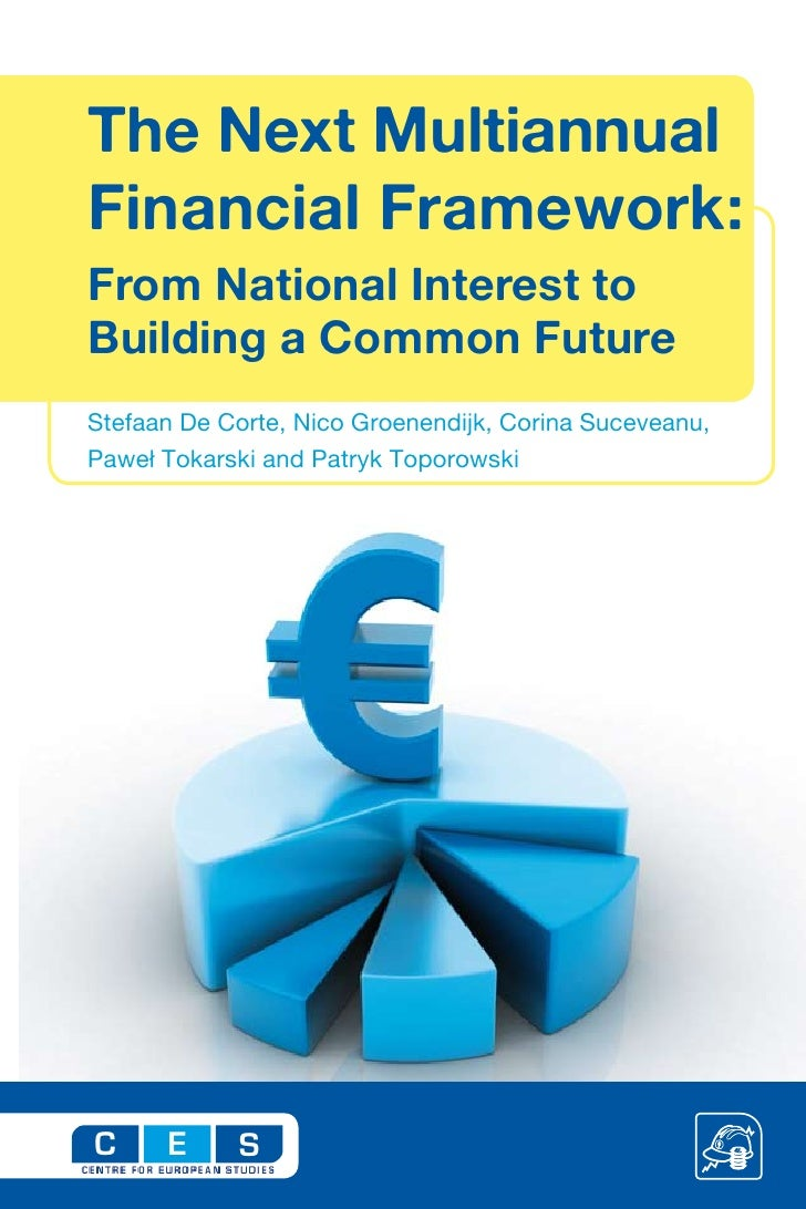 The Next Multiannual Financial Framework: From National Interest to Building a Common Future