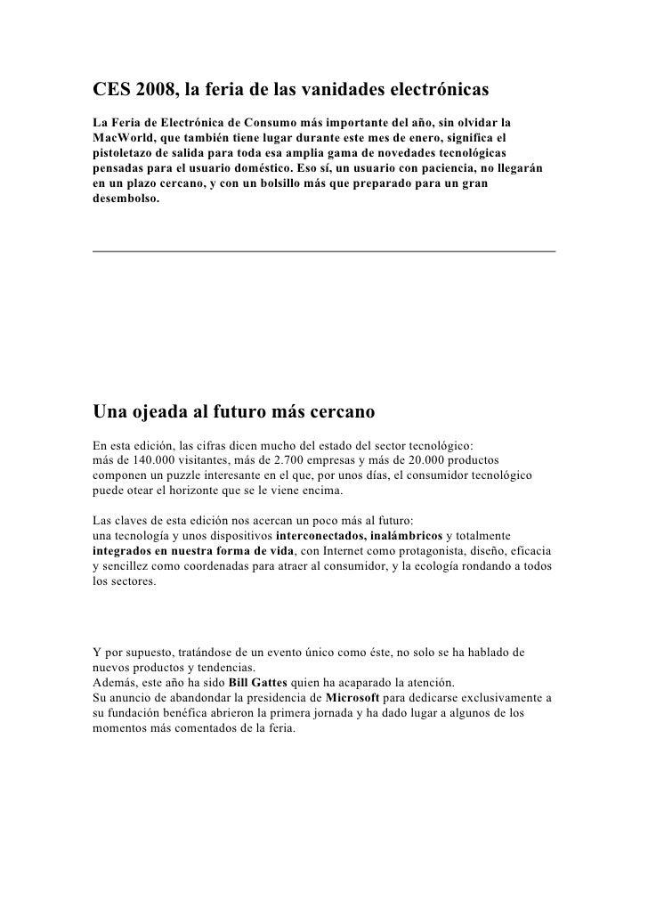 CES 2008, la feria de las vanidades electrónicas La Feria de Electrónica de Consumo más importante del año, sin olvidar la...