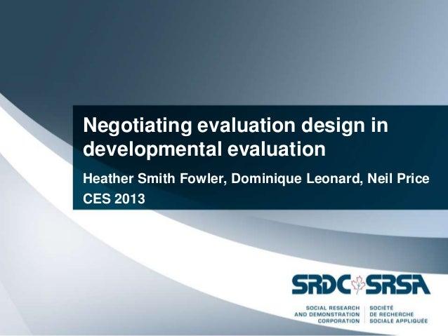 Ces 2013   negotiating evaluation design