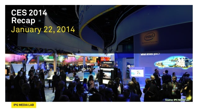 CES2014 IPG Media Lab Recap