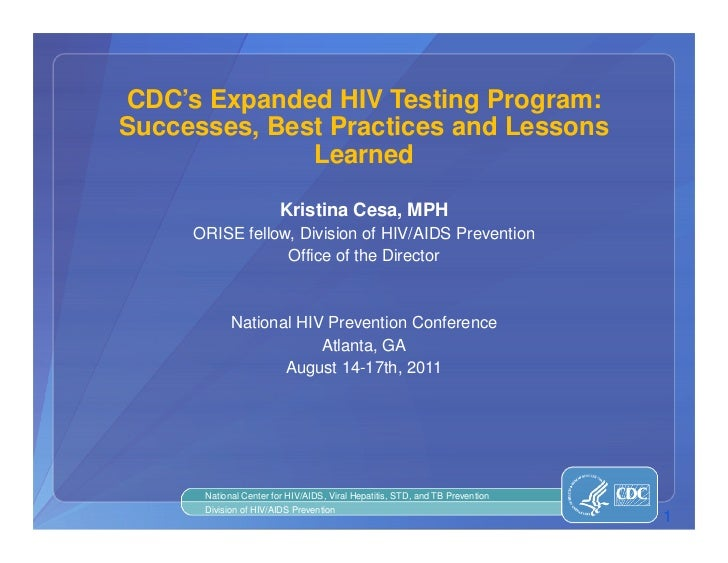 CDC's Expanded HIV Testing Program: Successes, Best Practices and Lessons Learned