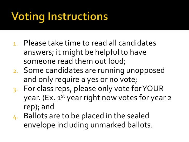 1.   Please take time to read all candidates     answers; it might be helpful to have     someone read them out loud;2.   ...