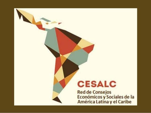 CESALC Red de Consejos Económicos y Sociales de la América Latina y el Caribe - Taller regional para identificación de mejores prácticas en diálogo social institucionalizado en América Latina y la Unión Europea
