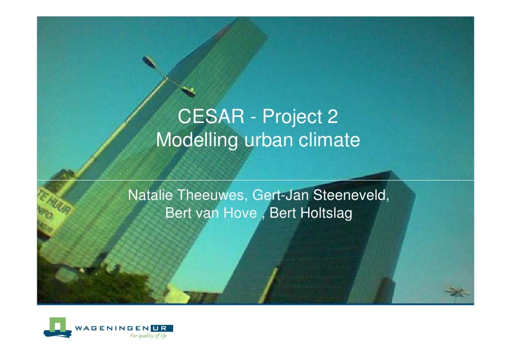 CESAR Project 2: Modelling Climate