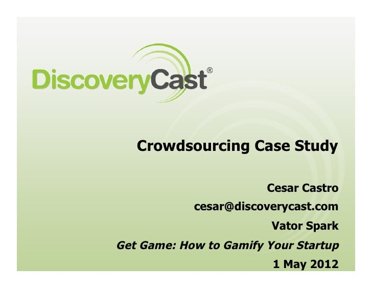 Cesar Castro DiscoveryCast Crowdsourcing case study
