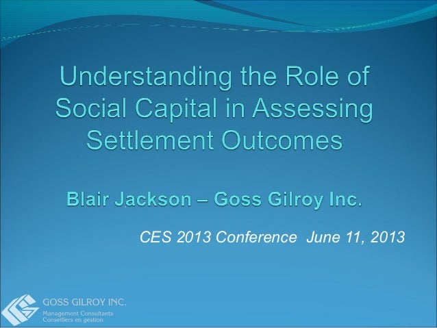 Understanding the Role of Social Capital in Assessing Settlement Outcomes by Blair Jackson