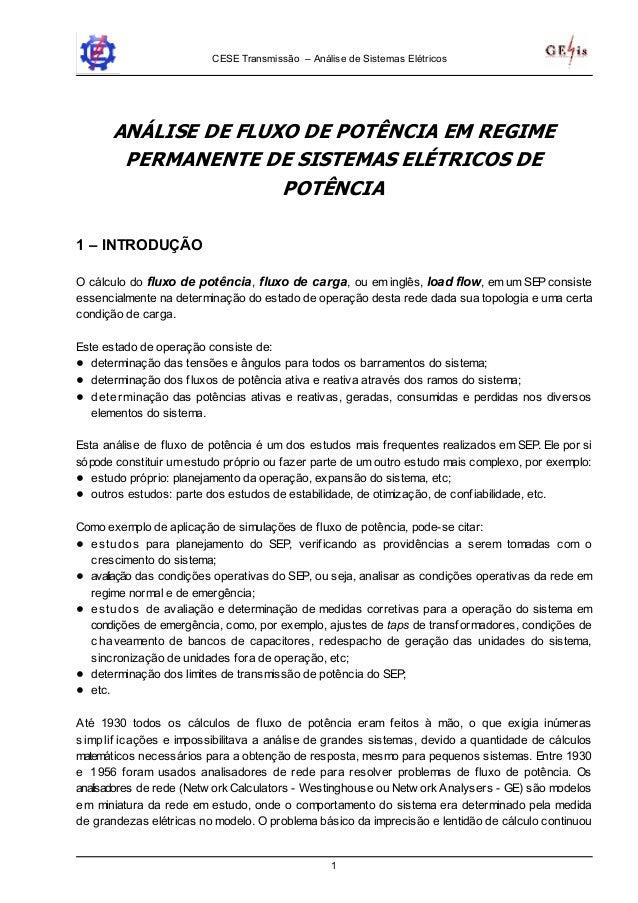 CESE Transmissão – Análise de Sistemas Elétricos 1 ANÁLISE DE FLUXO DE POTÊNCIA EM REGIME PERMANENTE DE SISTEMAS ELÉTRICOS...