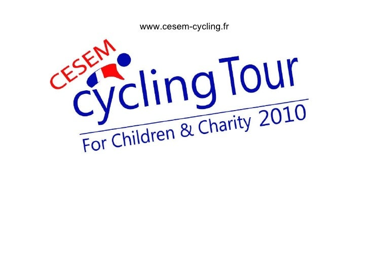 Cesem Cycling Tour For Children And Charity 2010   Sponsoring Final