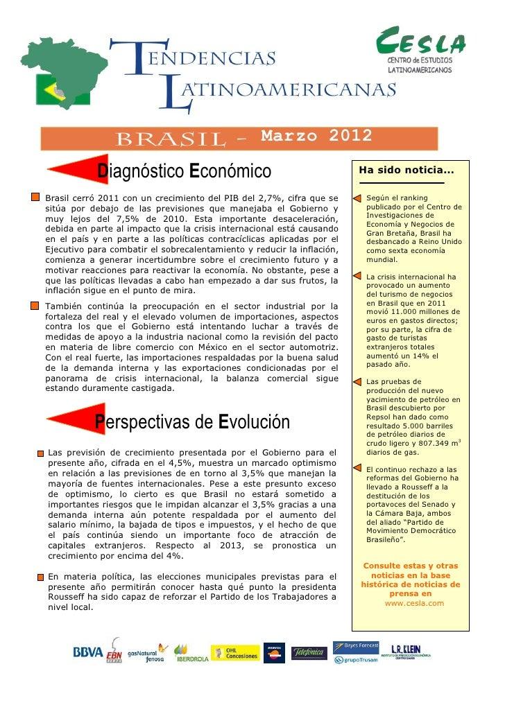 Marzo 2012            Diagnóstico Económico                                       Ha sido noticia...Brasil cerró 2011 con ...