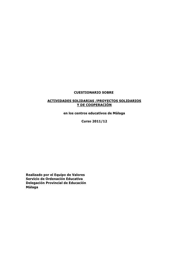 CUESTIONARIO SOBRE            ACTIVIDADES SOLIDARIAS /PROYECTOS SOLIDARIOS                          Y DE COOPERACIÓN      ...
