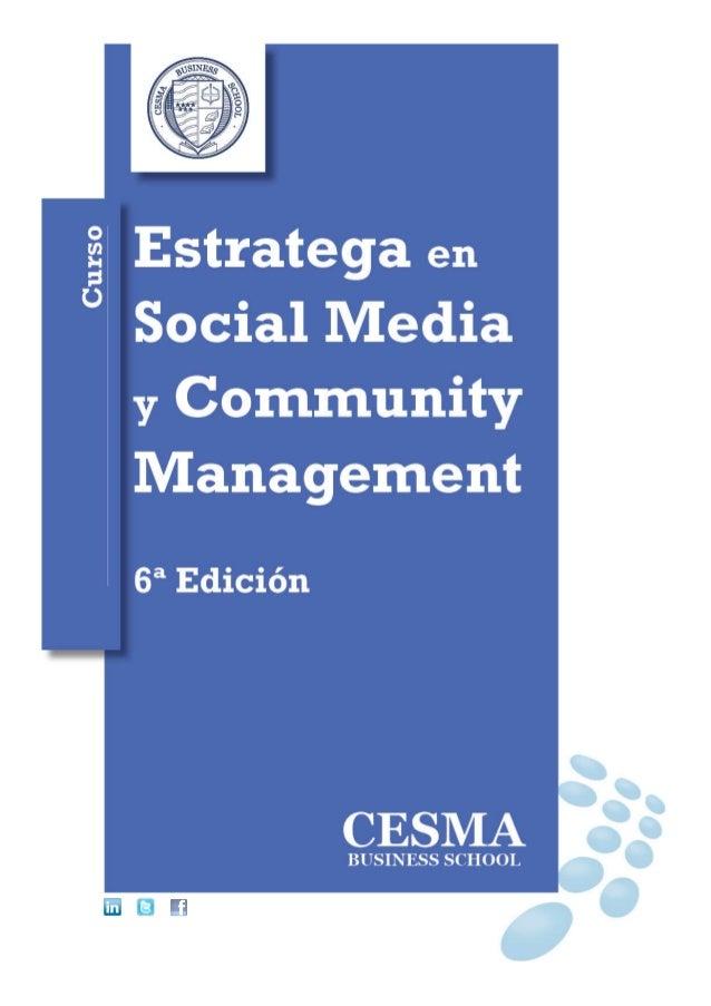 CESMA Business School - 2 - Estratega en Social Media y Community ManagementDña. EsmeraldaDíaz-ArocaDirectora delCurso de ...