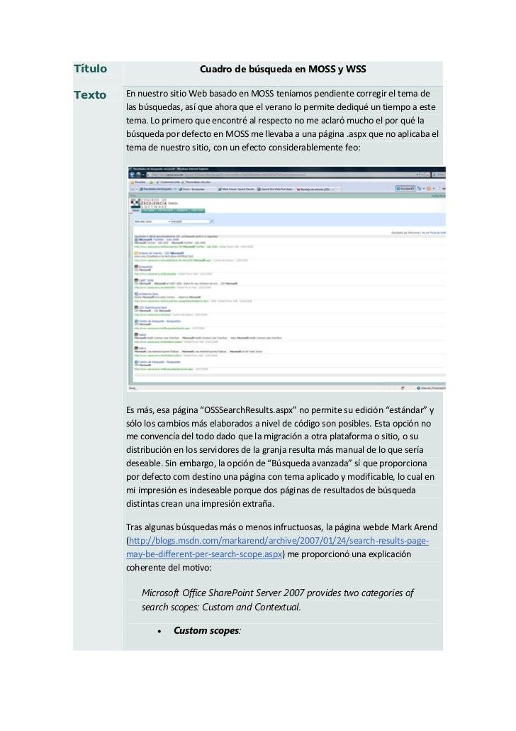 Título                     Cuadro de búsqueda en MOSS y WSSTexto    En nuestro sitio Web basado en MOSS teníamos pendiente...
