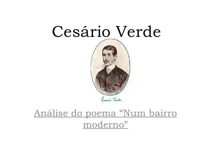 """Cesário VerdeAnálise do poema """"Num bairro          moderno"""""""