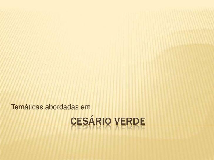 Temáticas abordadas em                CESÁRIO VERDE