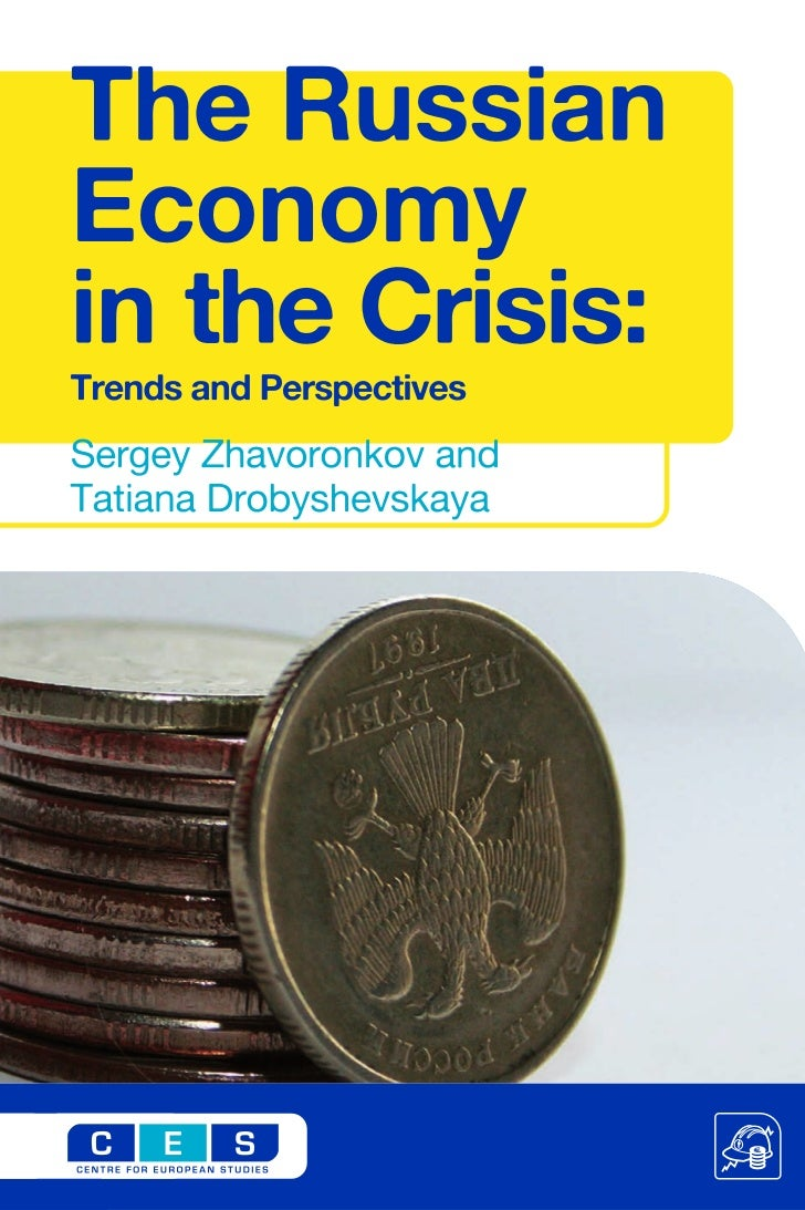 The Russian Economy in the Crisis