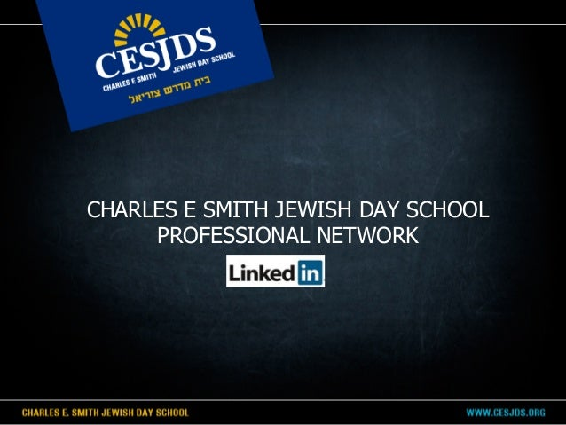 CHARLES E SMITH JEWISH DAY SCHOOLPROFESSIONAL NETWORK