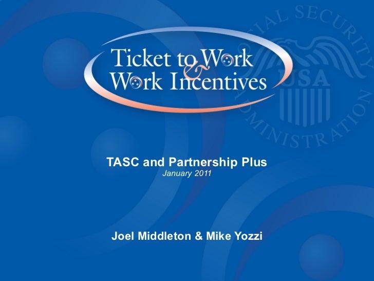 TASC and Partnership Plus January 2011 Joel Middleton & Mike Yozzi