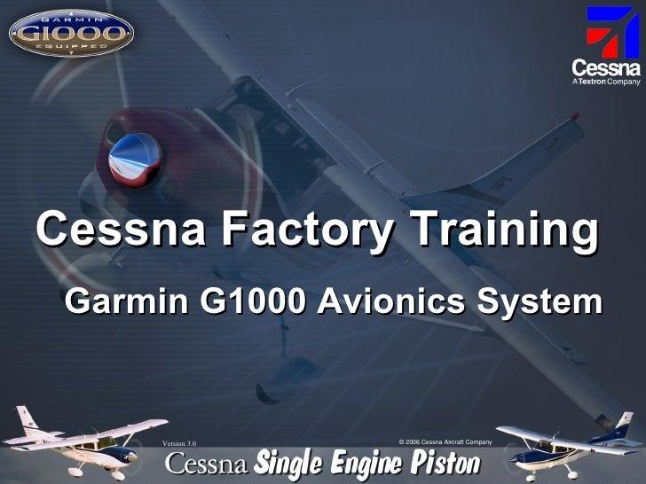 Garmin G1000 Avionics System Version 3.0 Cessna Factory Training