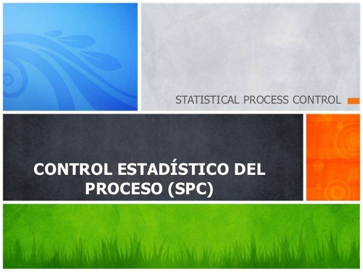 C estádistico del proceso (spc)  xs