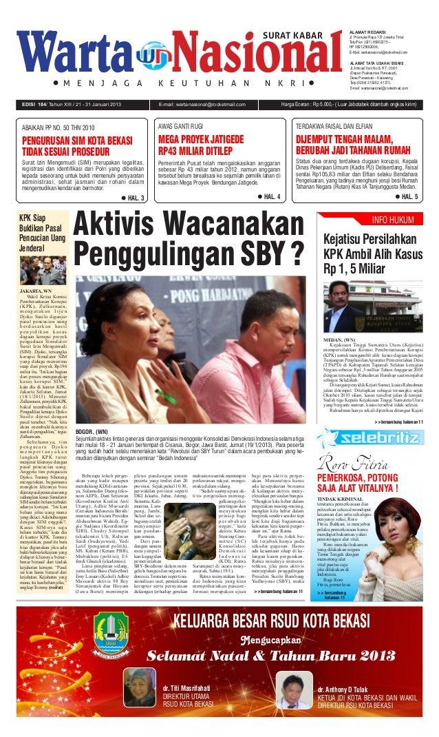 E-mail: wartanasional@rocketmail.comEDISI 184/ Tahun XIII / 21 - 31 Januari 2013 Harga Eceran : Rp 5.000,- ( Luar Jabotabe...