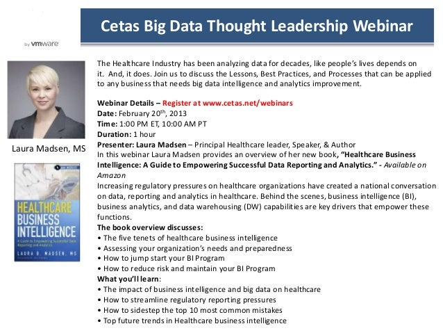 Cetas Big Data Thought Leadership Webinar                   The Healthcare Industry has been analyzing data for decades, l...