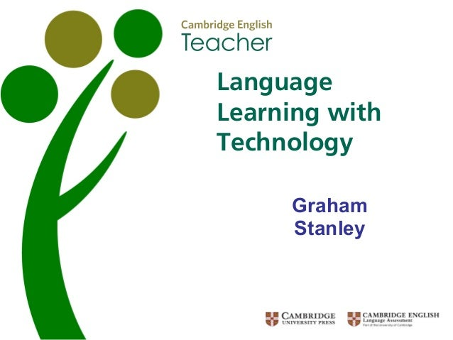 Graham Stanley Language Learning with Technology