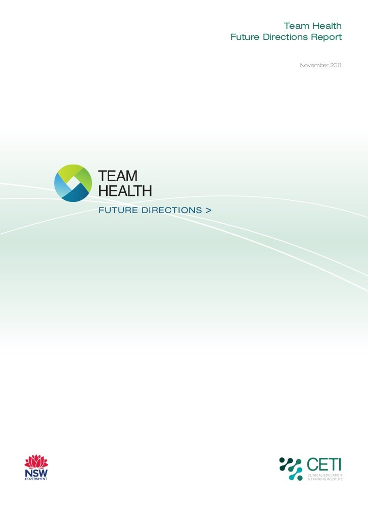 Team Health                        Future Directions Report                                       November 2011FUTURE DIRE...