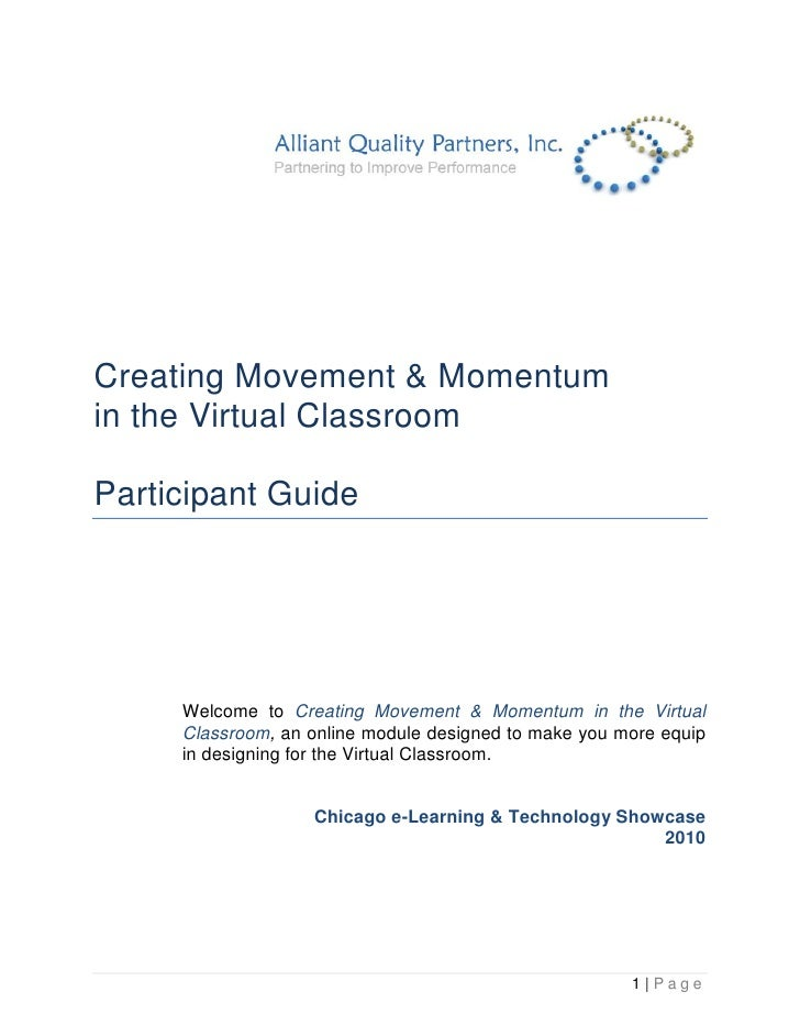 Creating Movement & Momentum in the Virtual Classroom  Participant Guide          Welcome to Creating Movement & Momentum ...