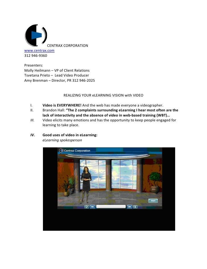 CENTRAX CORPORATION www.centrax.com 312 946-9360  Presenters: Molly Heilmann – VP of Client Relations Tsvetana Prieto – Le...