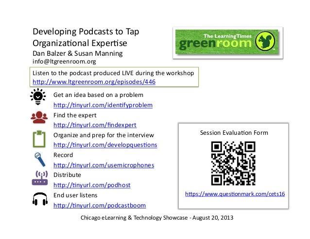 Developing  Podcasts  to  Tap     Organiza5onal  Exper5se   Dan  Balzer  &  Susan  Manning   Get ...