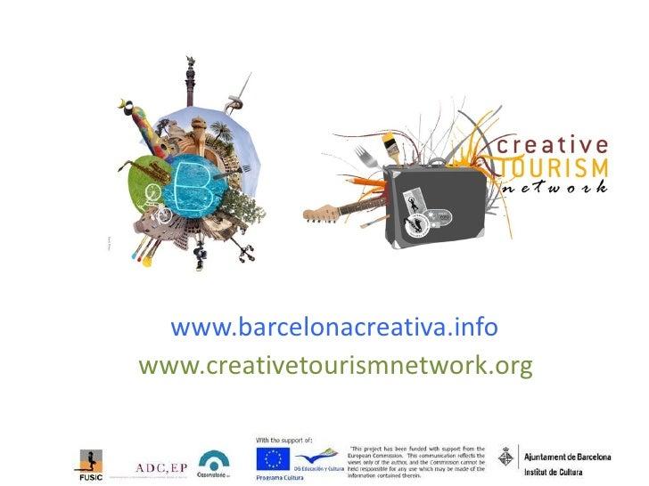 www.barcelonacreativa.infowww.creativetourismnetwork.org
