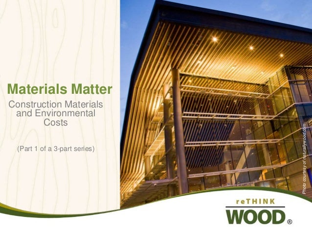 Materials Matter - Construction Materials and their Environmental Costs