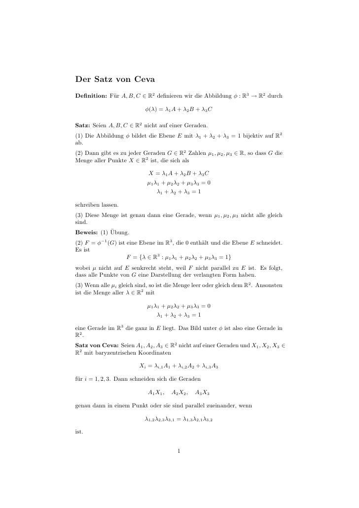 Der Satz von Ceva Definition: F¨r A, B, C ∈ R2 definieren wir die Abbildung φ : R3 → R2 durch             u                 ...