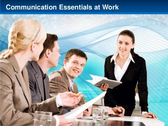Communication Essentials at Work  Communication Essentials at Work