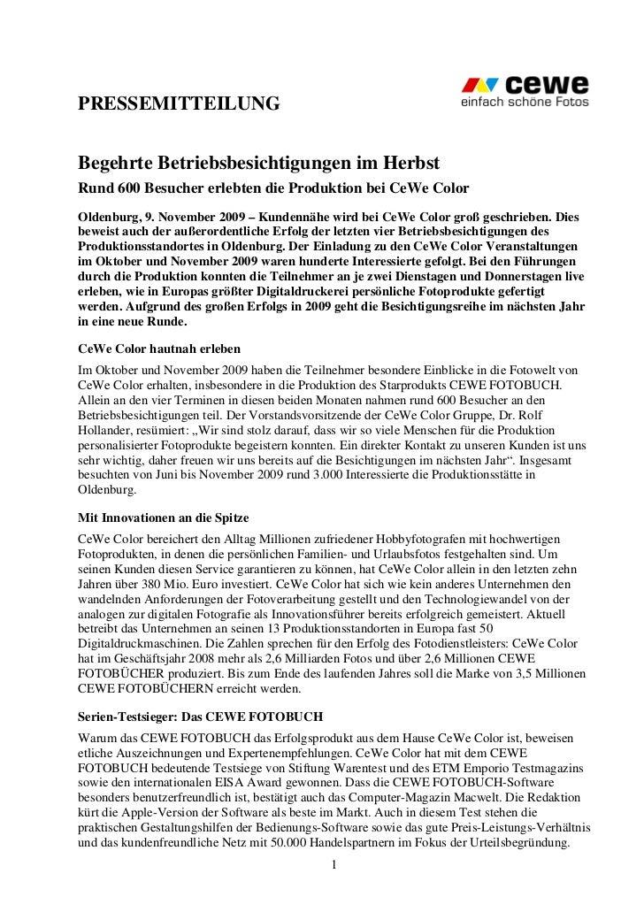 PRESSEMITTEILUNGBegehrte Betriebsbesichtigungen im HerbstRund 600 Besucher erlebten die Produktion bei CeWe ColorOldenburg...