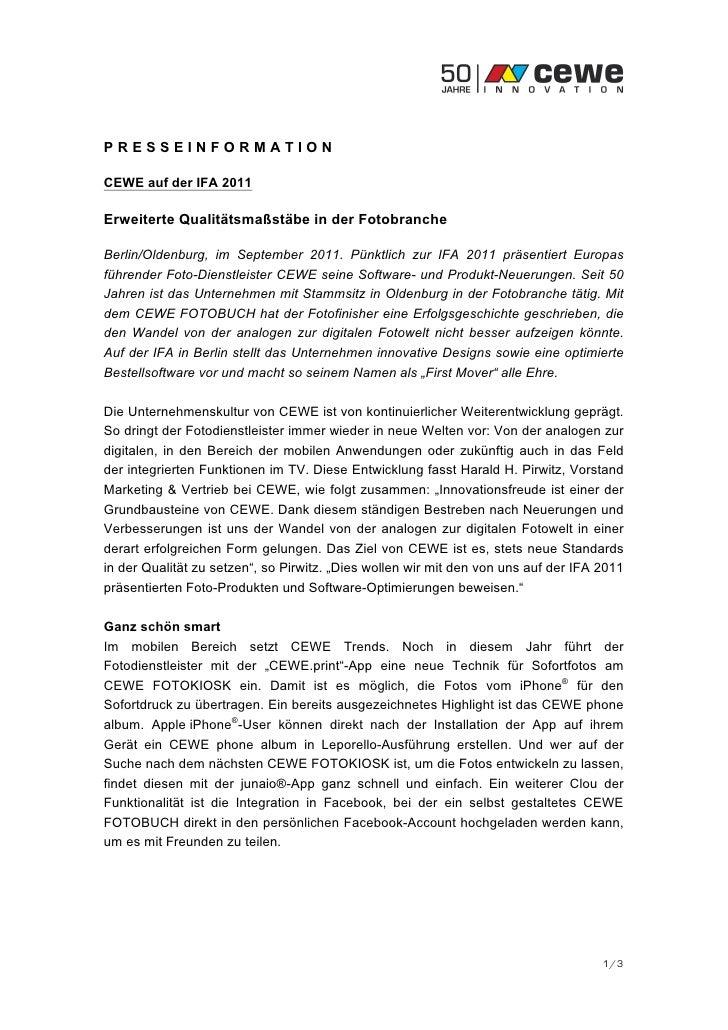PRESSEINFORMATIONCEWE auf der IFA 2011Erweiterte Qualitätsmaßstäbe in der FotobrancheBerlin/Oldenburg, im September 2011. ...
