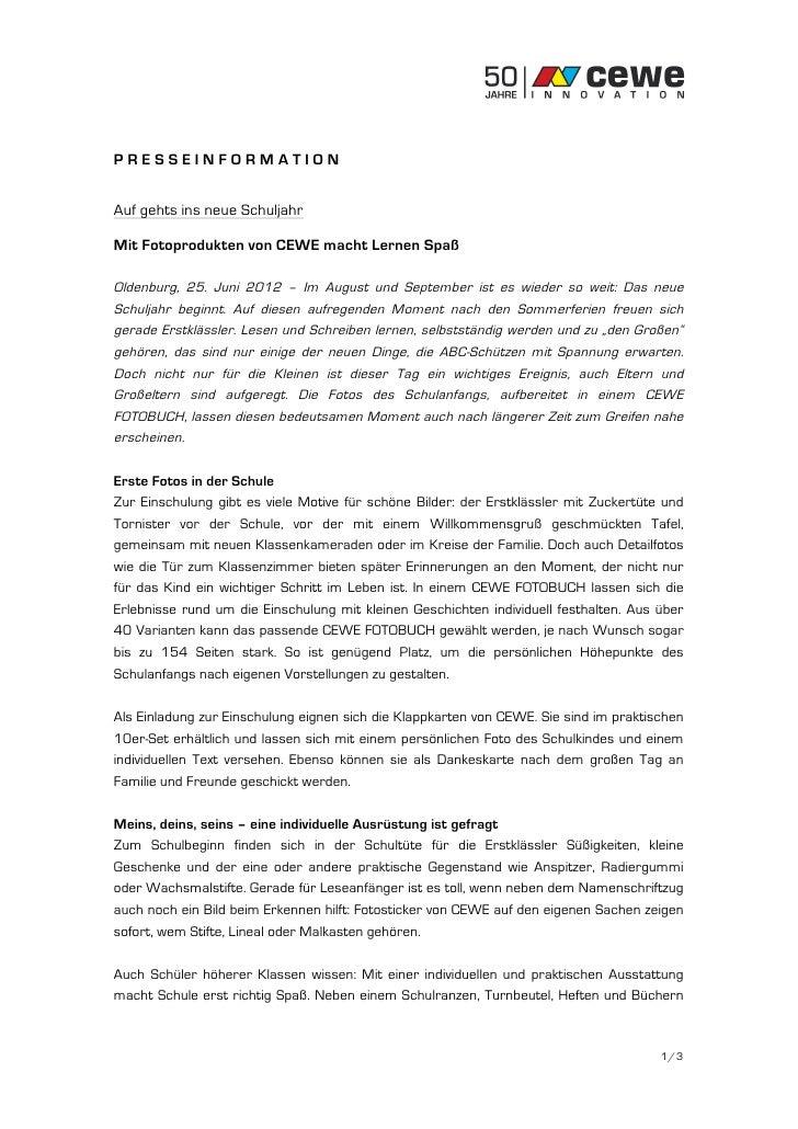 PRESSEINFORMATIONAuf gehts ins neue SchuljahrMit Fotoprodukten von CEWE macht Lernen SpaßOldenburg, 25. Juni 2012 – Im Aug...