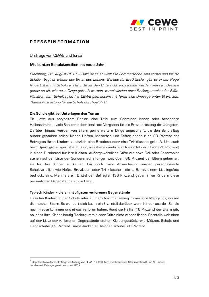 PRESSEINFORMATIONUmfrage von CEWE und forsaMit bunten Schulutensilien ins neue JahrOldenburg, 02. August 2012 – Bald ist e...