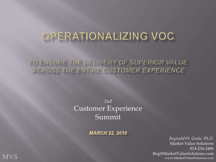 Operationalizing VOCTo Ensure the Delivery of Superior ValueAcross the Entire Customer Experience<br />2nd<br />Customer E...