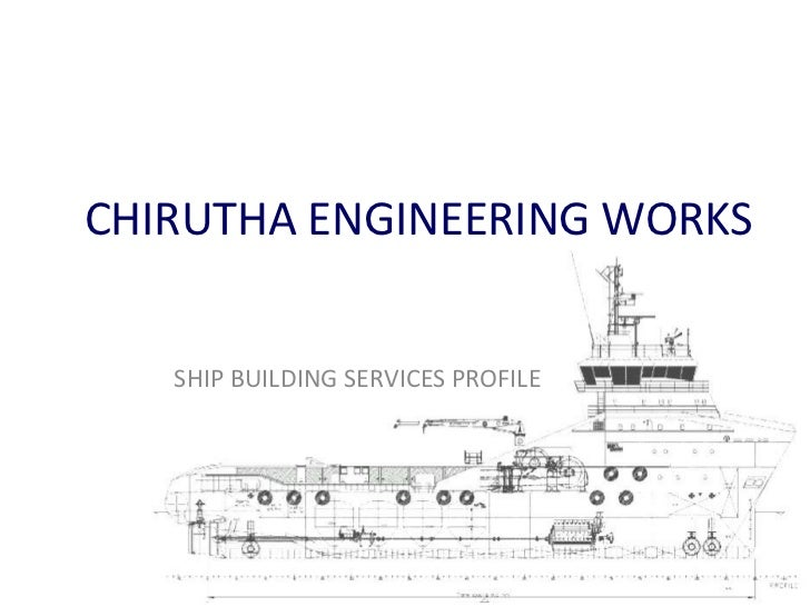 Cew ship building presentation