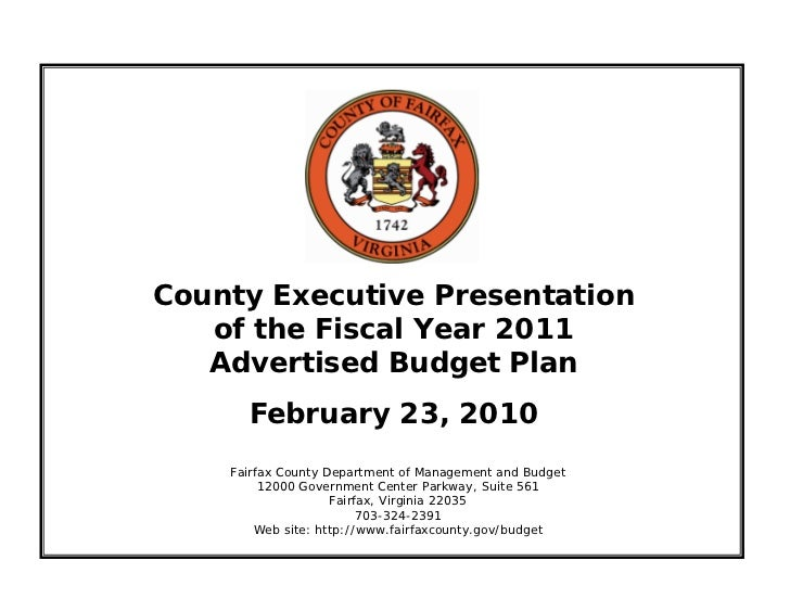 County Executive Presentation    of the Fiscal Year 2011    Advertised Budget Plan       February 23, 2010     Fairfax Cou...