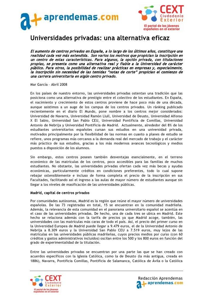 Universidades privadas: una alternativa eficaz El aumento de centros privados en España, a lo largo de los últimos años, c...