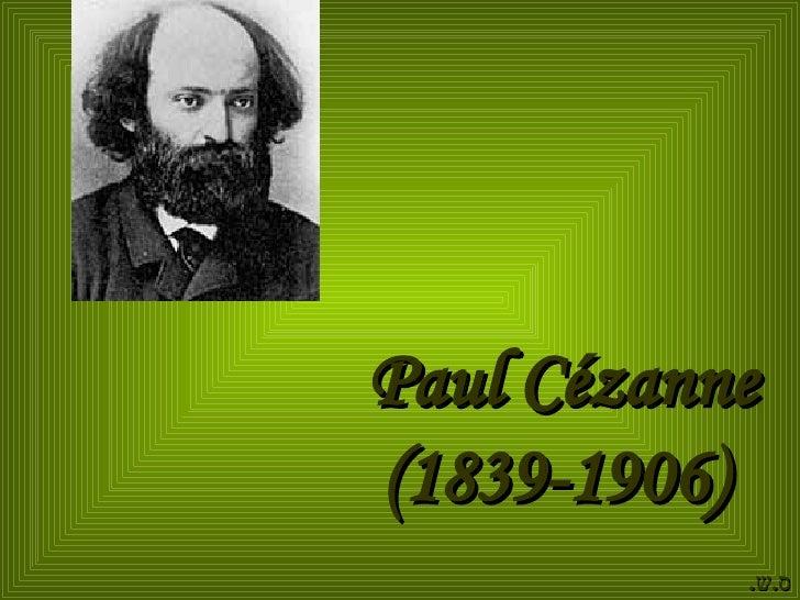 Paul Cézanne (1839-1906)  ס . ש .