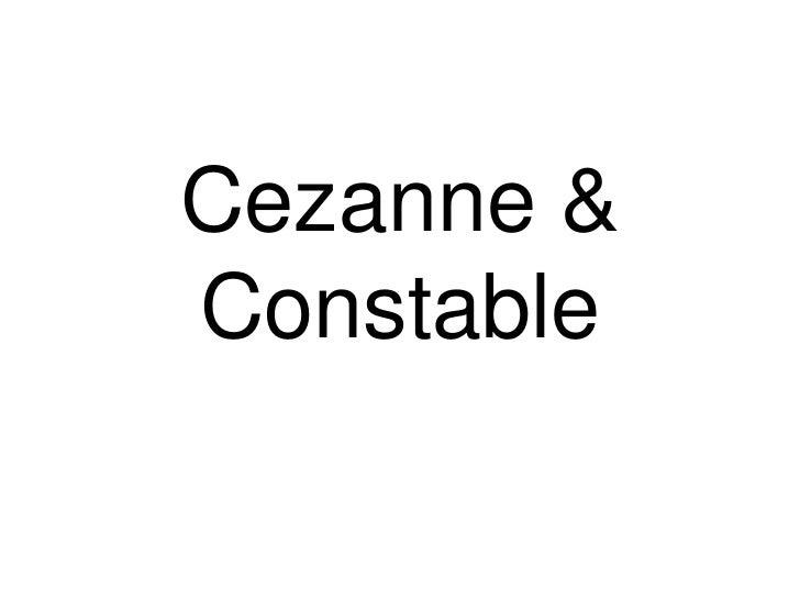 Cezanne&Constable