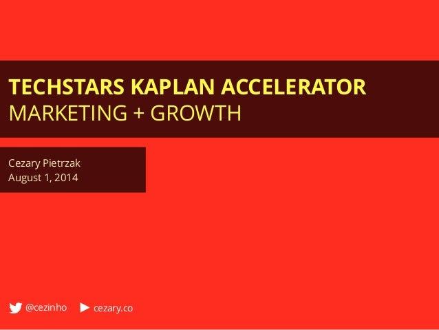 Techstars Kaplan EdTech Accelerator - Marketing Program