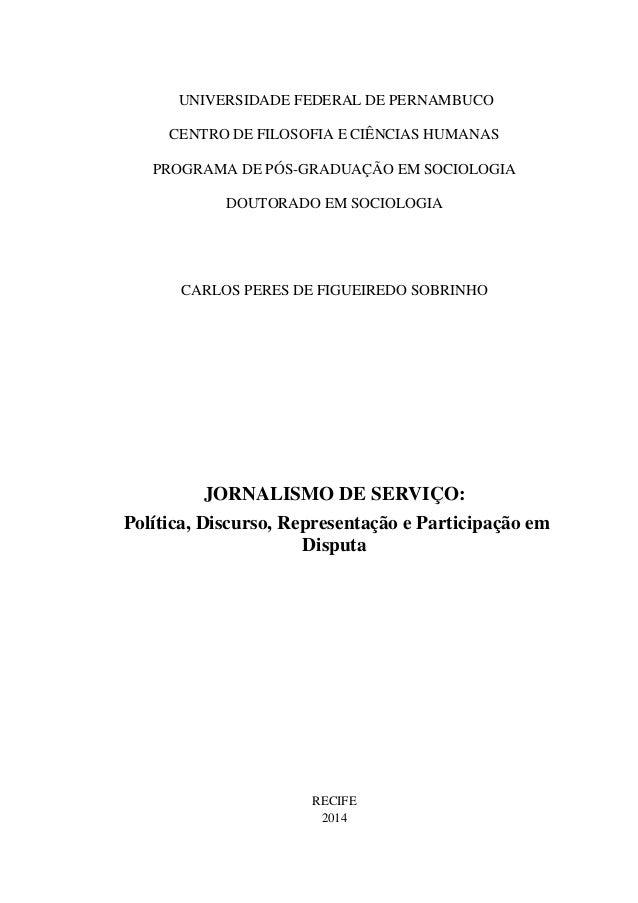 UNIVERSIDADE FEDERAL DE PERNAMBUCO  CENTRO DE FILOSOFIA E CIÊNCIAS HUMANAS  PROGRAMA DE PÓS-GRADUAÇÃO EM SOCIOLOGIA  DOUTO...