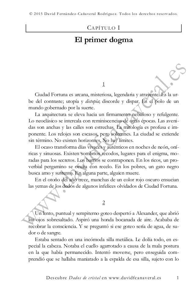 © 2015 David Fernández-Cañaveral Rodríguez. Todos los derechos reservados. Descubre Dados de cristal en www.davidfcanavera...