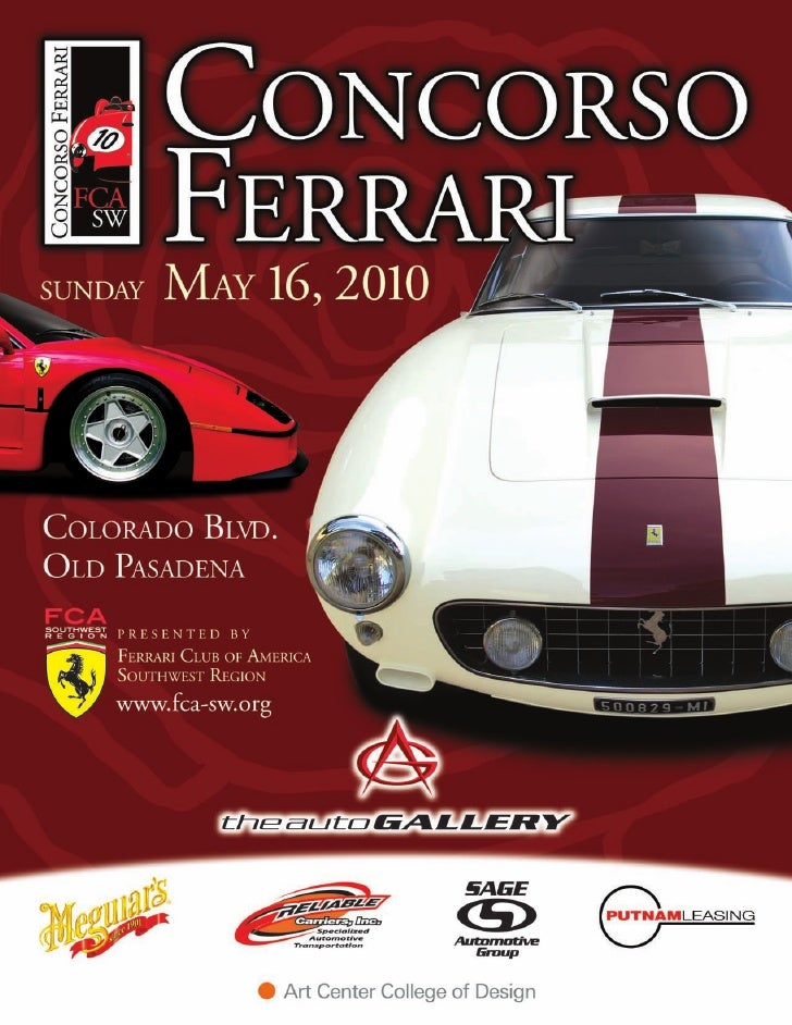 CONCORSO FERRARI SUNDAY, MAY 16, 2010          OLD PASADENA, CA                        10 AM - 3 PM                       ...