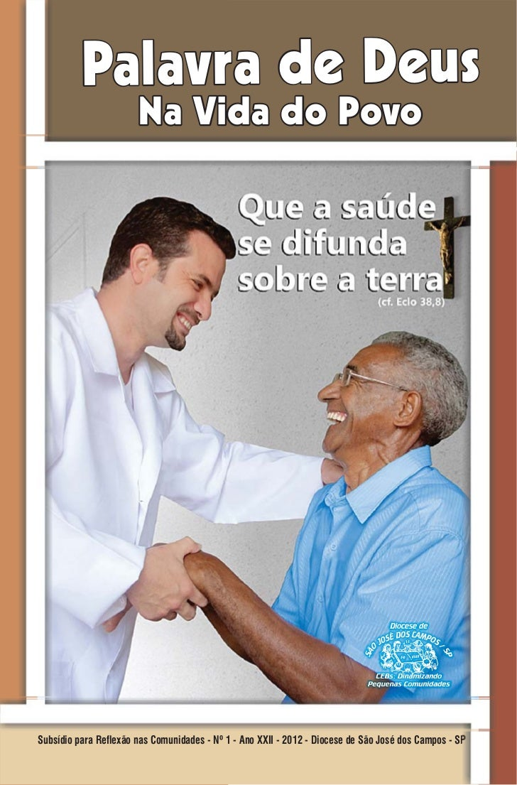 """Campanha da Fraternidade 2012- a """"Fraternidade e Saúde Pública""""."""